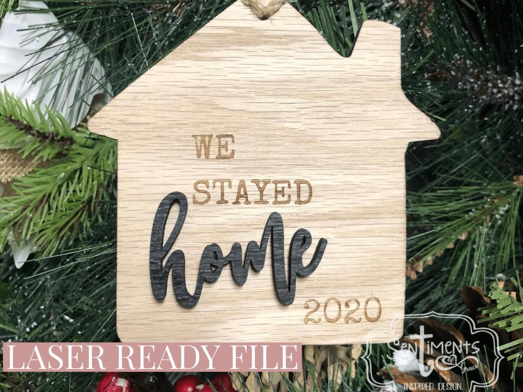 We stayed home 2020 ornament