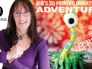 3D printed miniatures with Jen Owen of 3D Universe