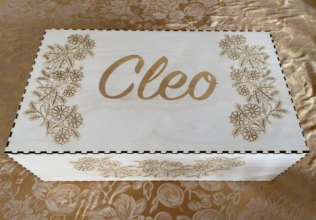 A laser etched box to lay Cleo to rest in.