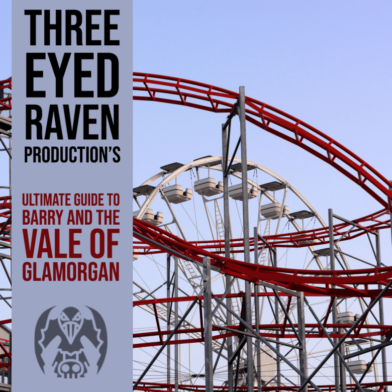 THREE EYED RAVENS ULTIMATE LOCATION GUIDES, FEATURING BARRY, SOUTH WALES