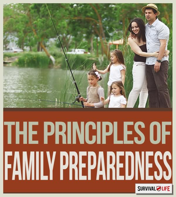 Family Preparedness: What Are Your Survival Principles? | https://survivallife.com/dr-prepper-family-preparedness/