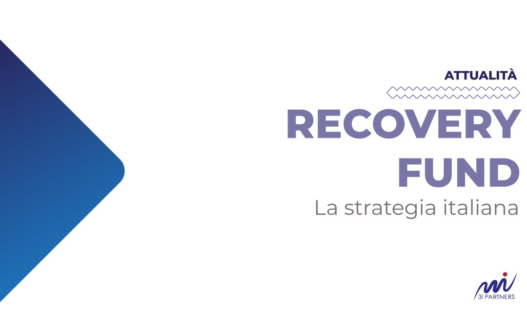 RECOVERY FUND: LA STRATEGIA ITALIANA