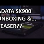 ADATA SX900 SSD Unboxing and… Teaser…