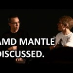 AMD Mantle – John Carmack, Tim Sweeney, & Johan Andersson Open Discussion