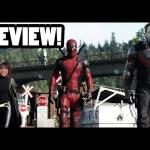 Deadpool Review! – Cinefix Now