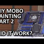 Painting A Motherboard DIY Mod – Part 2, The Stunning Reveal – ASUS Rampage V Extreme