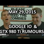 The WAN Show – Android M & GTX 980 Ti Rumors! – May 29, 2015