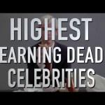 Top 10 Highest Earning Dead Celebrities (Quickie)