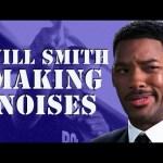 Will Smith Making Noises – Supercut