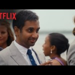 Master of None – Finale: Relationships – Netflix [HD]