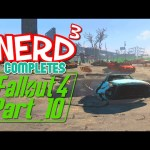 Nerd³ Completes… Fallout 4 – 10 – Power to the People