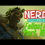 Nerd³ Completes… Fallout 4 – 16 – Changing Rooms