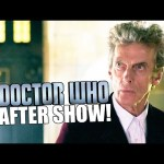 HEAVEN SENT After Show (Doctor Who Companion) – Spoilers