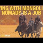 Living With Mongolian Nomads | Best Job Ever