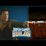 Uncharted 4 Treasure Chest – Super Gamer Builds