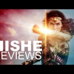 Wonder Woman – HISHE Review (SPOILERS)