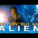 NUTHIN' BUT AN ALIEN – An Alien and Dr. Dre Parody