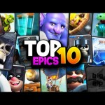 Top 10 Epic Cards in Clash Royale! THE STRONGEST RARITY!?