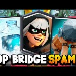 Strongest BRIDGE SPAM Deck EVER?! Play Before Nerf!!! (6800+ Trophy Gameplay)