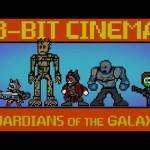 Guardians of the Galaxy – 8 Bit Cinema