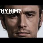 Why Him?   Laird's Got Game   20th Century FOX
