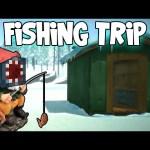 The Long Dark – Fishing Trip! [6]