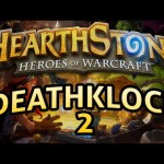Hearthstone: DeathkLock Part 2 – Lord of the Gimmicks