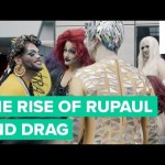The Rise Of RuPaul And Drag – Inside Drag