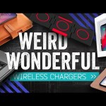 5 Weird and Wonderful Wireless Chargers