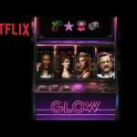 GLOW | Season 3 Date Announcement | Netflix
