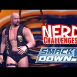 Nerd³ Challenges! Random Royal Rumble! – WWE SmackDown! Here Comes the Pain