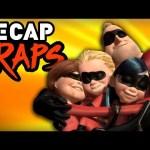 The Incredibles Recap Rap