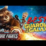 Who's The Best Guardian of The Galaxy? – MOVIE FIGHTS!!