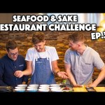 SEAFOOD AND SAKE RESTAURANT CHALLENGE – THE FINALE!!! (EP. 3/3)