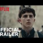 The King – Timothée Chalamet | Official Teaser Trailer | Netflix Film