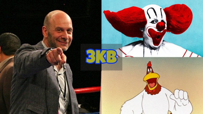 Lou DiBella, Bozo The Clown and Fog Horn Leg Horn