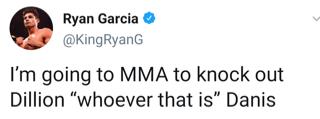 Ryan Garcia challenges MMA fighter DIllon Danis