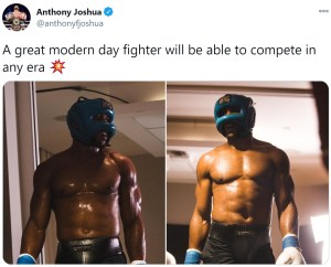 Anthony Joshua comments on social media about great fighters