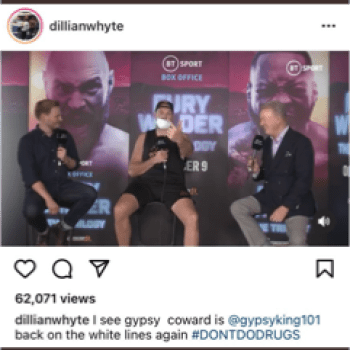 Dillian Whyte says Tyson Fury is back on drugs again