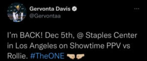 Gervonta Davis makes a social media post announcing his fight with Rolando Romero.