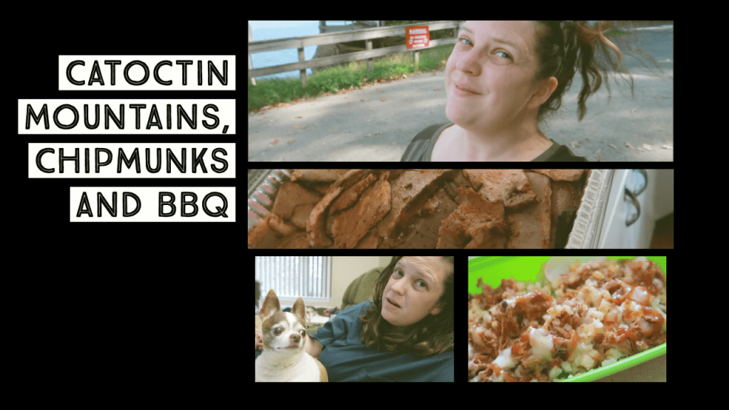 Catoctin Mountains, Chipmunks and BBQ