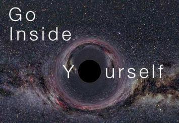 Go inside yourself