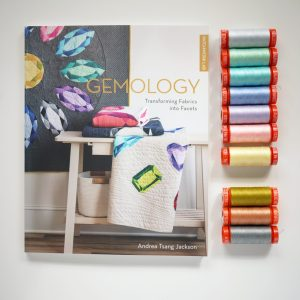 Andrea Tsang Jackson, Gemology Book, Gemstone Quilt, Aurifil Thread