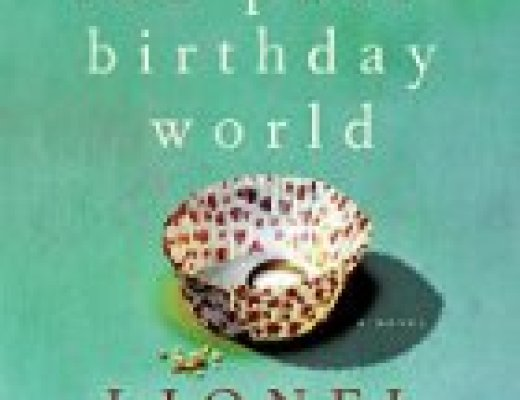 "Book talk: ""The Post-Birthday World,"" by Lionel Shriver"