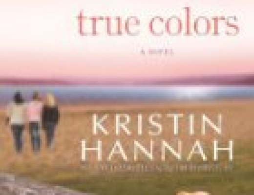 "Sunday Book Talk: ""True Colors,"" by Kristin Hannah"