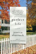 "Monday Book Talk: ""Perfect Life,"" by Jessica Shattuck"