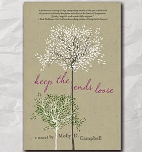 Book Talk: KEEP THE ENDS LOOSE, by Molly D. Campbell