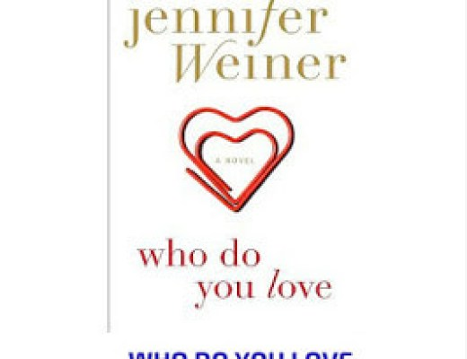 Book Talk: WHO DO YOU LOVE by Jennifer Weiner (via Shelf Awareness)
