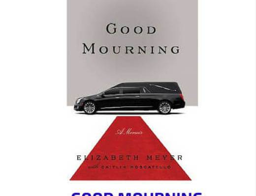 Book Talk; GOOD MOURNING by Elizabeth Meyer (via Shelf Awareness)
