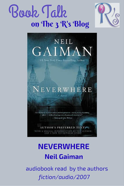 (Audio)Book Talk: NEVERWHERE by Neil Gaiman, read by the author